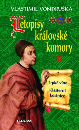 Letopisy královské komory III - Vondruška Vlastimil [E-kniha]